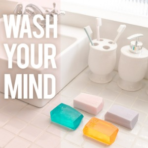 WASH YOUR MIND SOAP